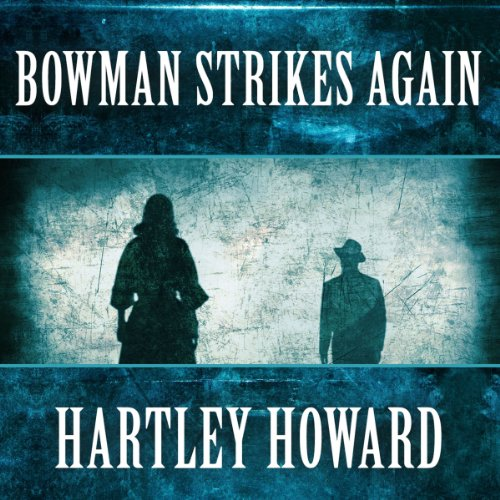 Bowman Strikes Again cover art