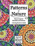 Patterns of Nature: Nature Inspired Mandalas and Patterns for Relaxation Adult Coloring Book