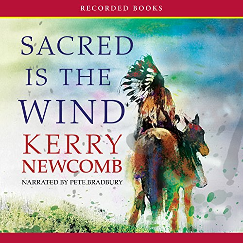 Sacred Is the Wind audiobook cover art