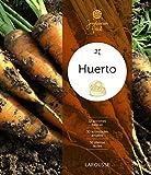 Huerto (Larousse - Libros Ilustrados/ Prácticos - Ocio Y Naturaleza - Jardinería)