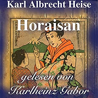 Horaisan     Japanische Märchen              Autor:                                                                                                                                 Karl Albrecht Heise                               Sprecher:                                                                                                                                 Karlheinz Gabor                      Spieldauer: 17 Min.     1 Bewertung     Gesamt 5,0