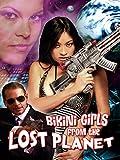 Bikini Girls from the Lost Planet