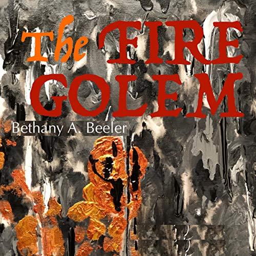 The Fire Golem audiobook cover art