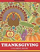 Thanksgiving Coloring Book: Thanksgiving Coloring Book for Adults Featuring Thanksgiving and Fall Designs to Color (Thanksgiving Coloring Books for Adults)