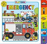 Playtown: Emergency: A Lift-the-Flap book
