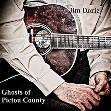 Ghosts of Pictou County
