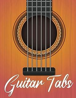 Guitar Tabs: Blank Guitar Tablature Notebook   Standard Tab Manuscript Paperback Chord Chart   Guitar TAB Staffs   Great F...