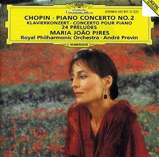 Chopin: Concerto for Piano & Orchestra No. 2; 24 Preludes