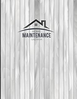 Home Maintenance Log Book: Home Maintenance Schedule, Organizer, Checklist, Planner and Record Book for 2 years. 8.5x11 Inches. (homeowners record keeping binder)