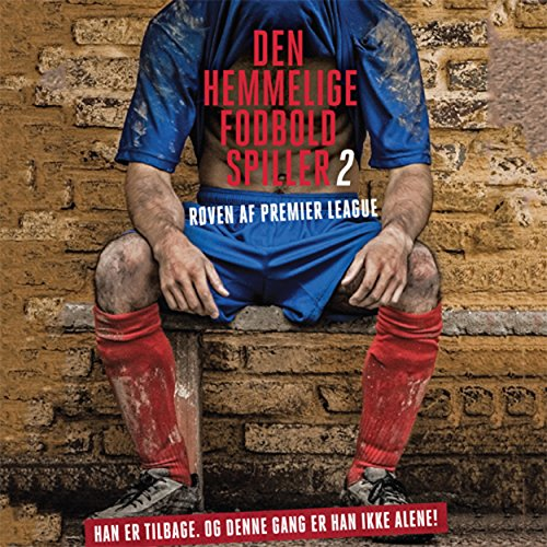 Røven af Premier League audiobook cover art