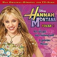 Ach wie gut, dass niemand weiß / In geheimer Mission (Hannah Montana 1) Hörbuch