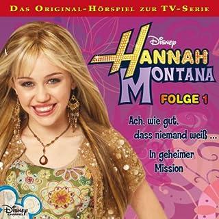 Ach wie gut, dass niemand weiß / In geheimer Mission     Hannah Montana 1              Autor:                                                                                                                                 Conny Kunz                               Sprecher:                                                                                                                                 Nora Jokhosha,                                                                                        Shandra Schadt,                                                                                        Marieke Oeffinger                      Spieldauer: 54 Min.     4 Bewertungen     Gesamt 4,5