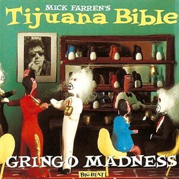 Gringo Madness