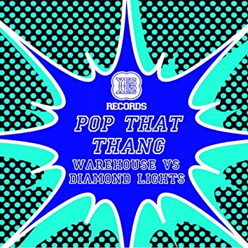 Pop That Thang EP