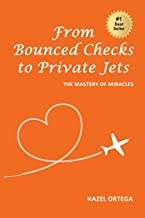 From Bounced Checks to Private Jets: The Mastery of Miracles