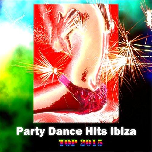 Party Dance Hits Ibiza Top 2015 (150 Now House Elctro EDM Minimal...