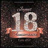 Livre d'Or: 18 Ans Anniversaire Souvenir Or Rose Noir I Félicitations...