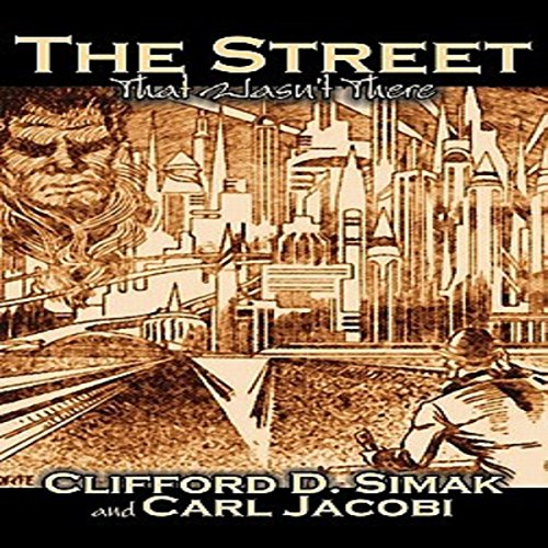 The Street That Wasn't There audiobook cover art