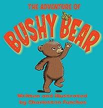 The Adventure of Bushy Bear