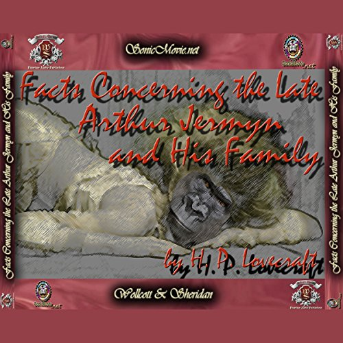 The Facts Concerning The Late Arthur Jermyn And His Family cover art