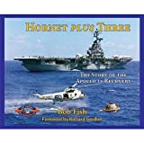 Hornet Plus Three - The Story of the Apollo 11 Recovery