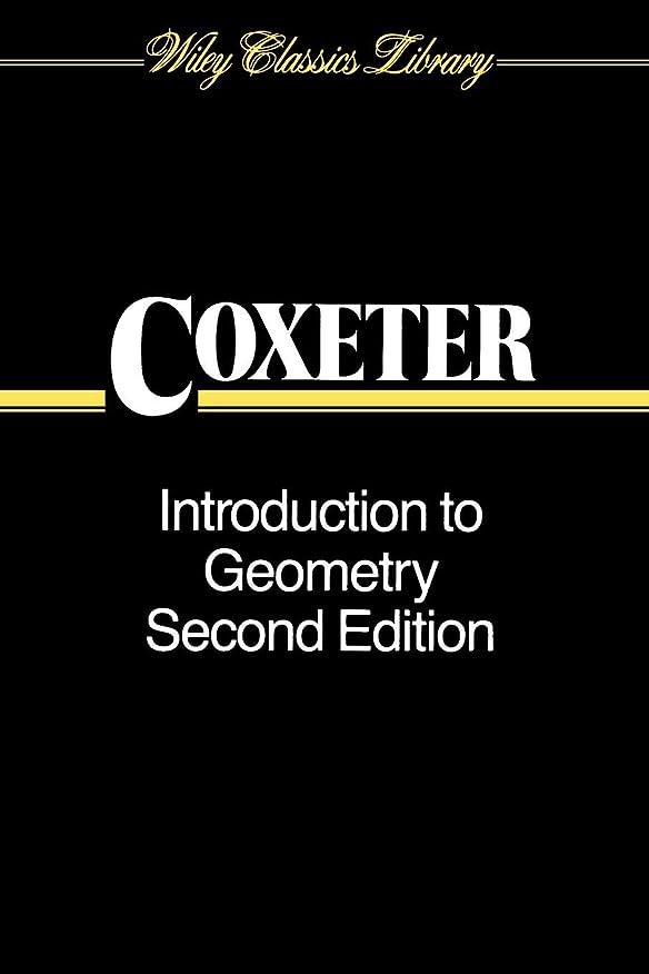 乱暴な美しい八Introduction To Geometry 2e P (Wiley Classics Library)