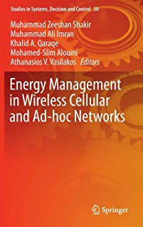 Energy Management in Wireless Cellular and Ad-hoc Networks (Studies in Systems, Decision and Control)