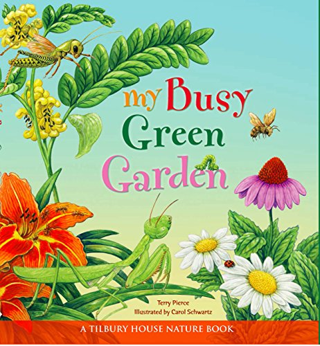 My Busy Green Garden (Tilbury House Nature Book) (English Edition)