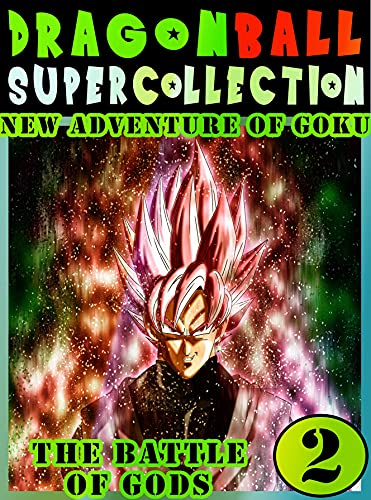 Dragonball-Super-Battle-Adventure: Collection Book 2 Dragon Adventure Great Super Ball Action Shonen Manga Graphic Novel For Adults, Teens, Children (English Edition)
