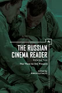 The Russian Cinema Reader: Volume II, The Thaw to the Present