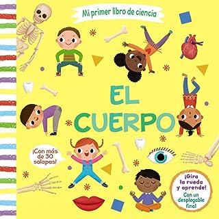 Mi primer libro de ciencia. El cuerpo (Castellano - A Partir De 3 Años - Manipulativos (Libros Para Tocar, Jugar Y Pintar), Pop-Ups - Otros Libros)