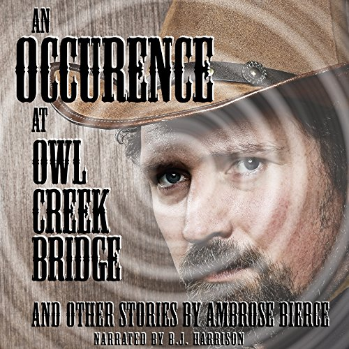 An Occurrence at Owl Creek Bridge and Other Tales [Classic Tales Edition] audiobook cover art