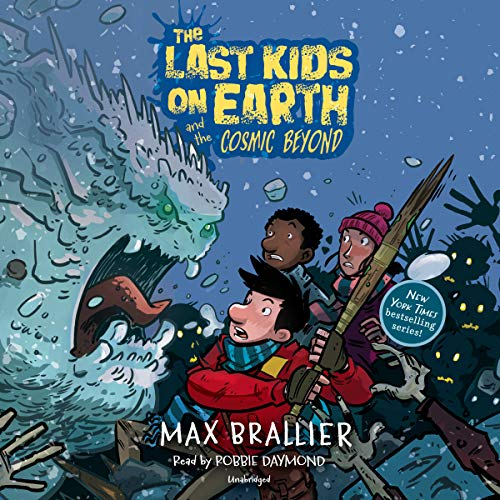 The Last Kids on Earth and the Cosmic Beyond audiobook cover art