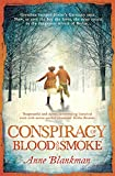 Conspiracy of Blood and Smoke: an epic tale of secrets and survival (English Edition)