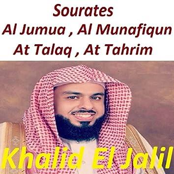 Sourates Al Jumua, Al Munafiqun, At Talaq, At Tahrim (Quran)