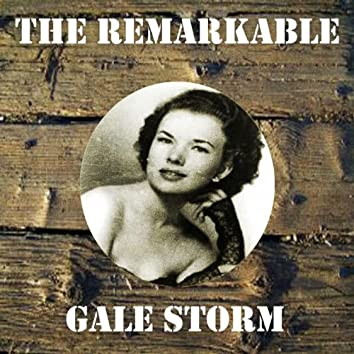The Remarkable Gale Storm