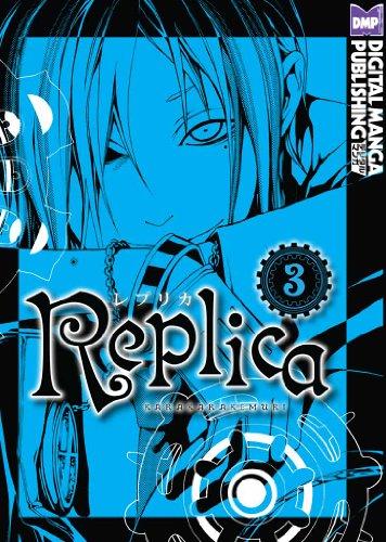 Replica Vol. 3 (Shonen Manga) (English Edition)