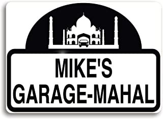 Garage-Mahal sign, personalized just for you, or your favorite garage mahal