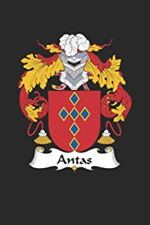 Antas: Antas Coat of Arms and Family Crest Notebook Journal (6 x 9 - 100 pages)