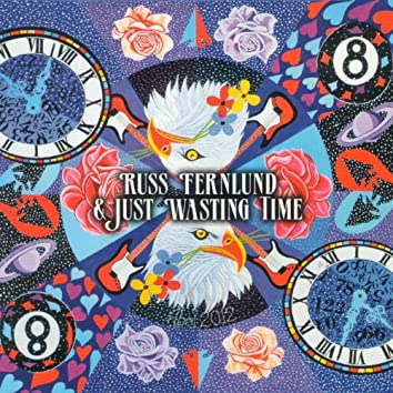Russ Fernlund & Just Wasting Time