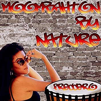 Moombahton By Nature