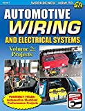 Download Automotive Wiring and Electrical Systems Vol. 2: Projects Reader