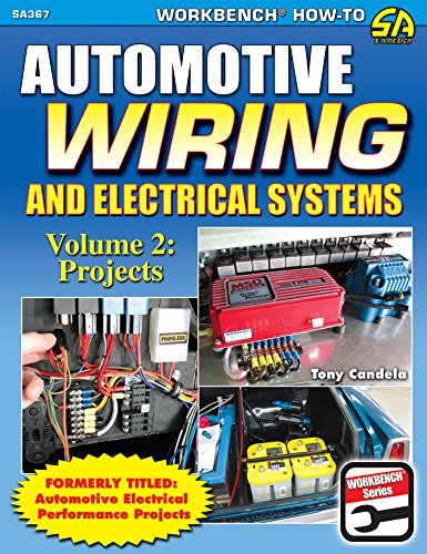 Automotive Wiring and Electrical Systems Vol. 2: Projects Epub