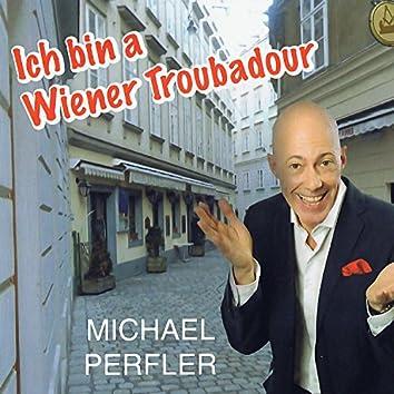 I bin a Wiener Troubadour