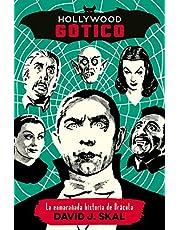Hollywood gótico: La enmarañada historia de Drácula: 9 (Es Pop Ensayo)