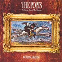 Outlaw Heaven by POPES FEAT. SHANE MACGOWAN (2009-08-18)