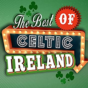 The Best of Celtic Ireland