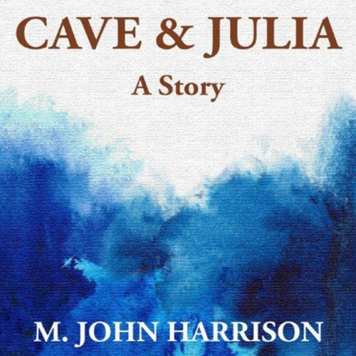 Cave & Julia audiobook cover art