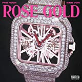 Rose Gold (feat. King Von) [Explicit]