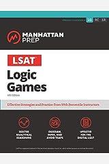 LSAT Logic Games (Manhattan Prep LSAT Strategy Guides) Kindle Edition